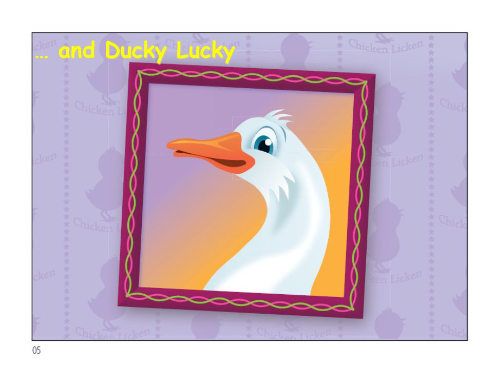 … and Ducky Lucky