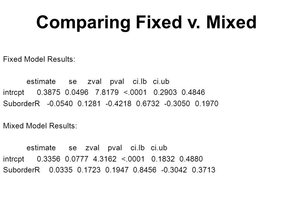 Comparing Fixed v.