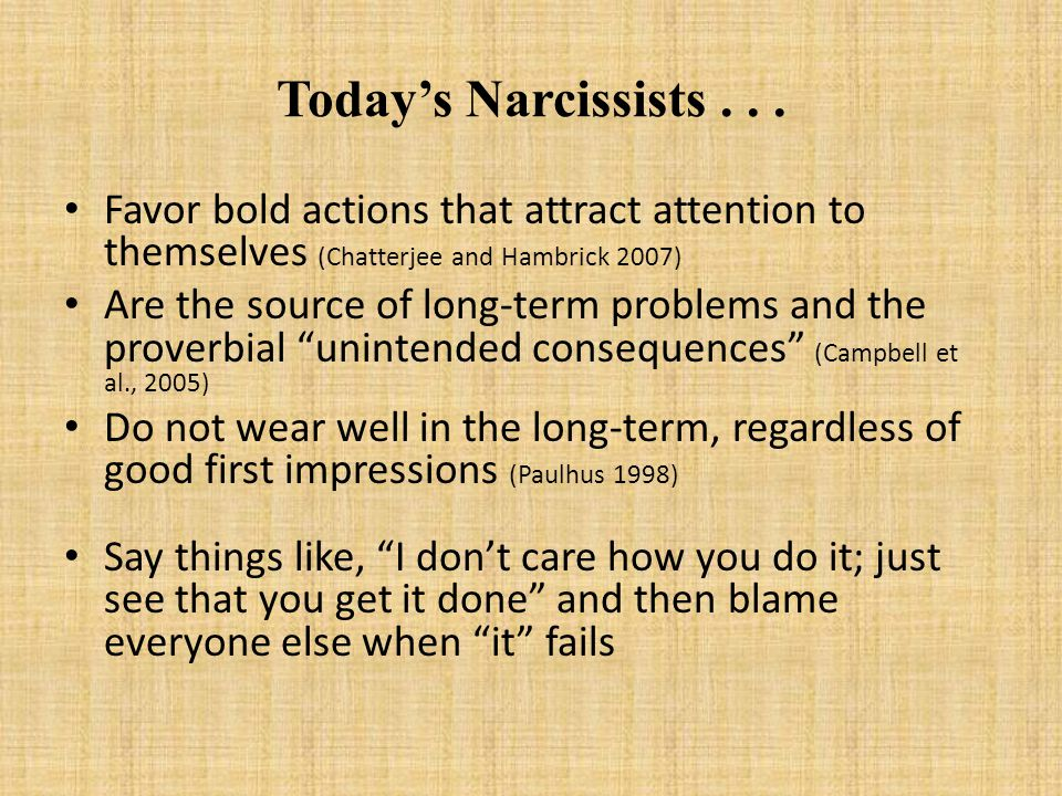 Today's Narcissists...