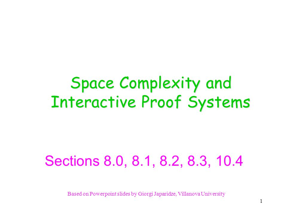 PSPACE-completeness defined 8.3.a Definition 8.8 A language B is PSPACE-complete iff it satisfies two conditions: 1.