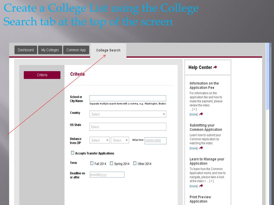 Create a College List using the College Search tab at the top of the screen