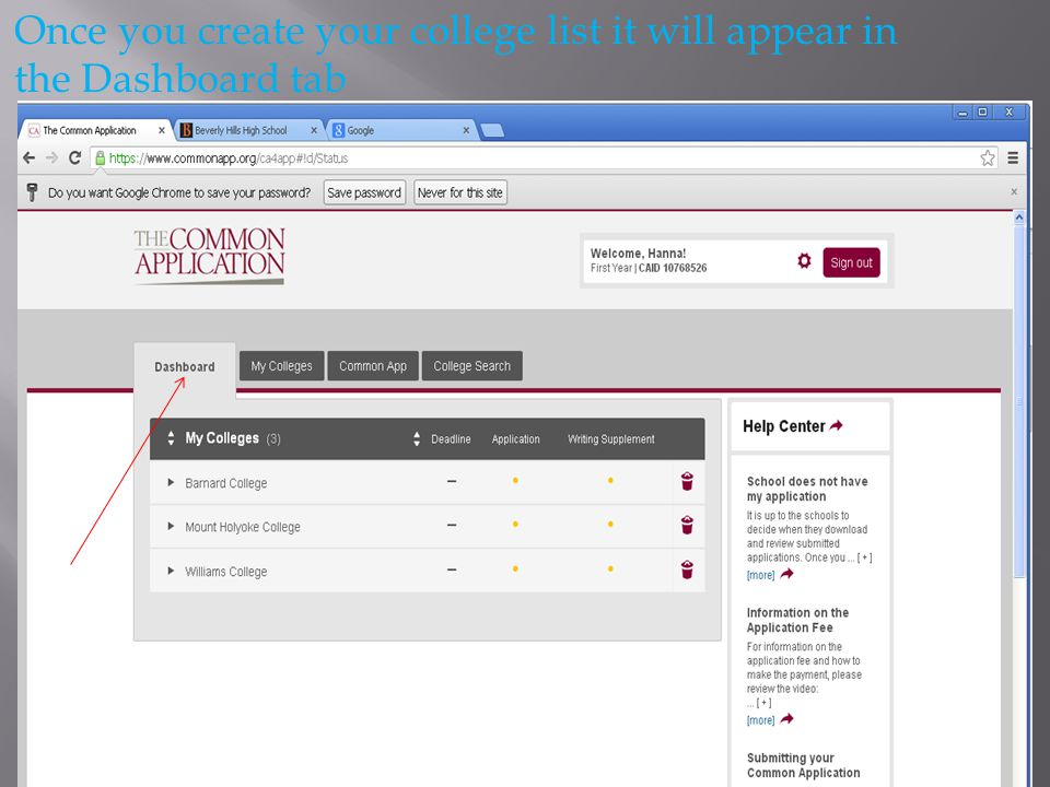 Once you create your college list it will appear in the Dashboard tab