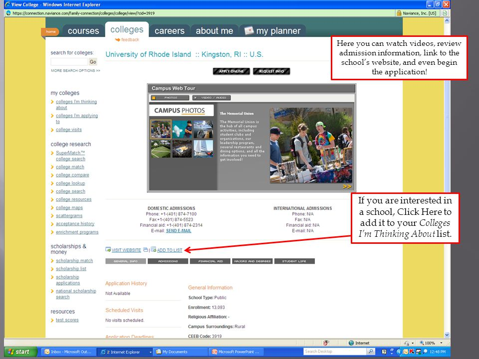 Here you can watch videos, review admission information, link to the school's website, and even begin the application.