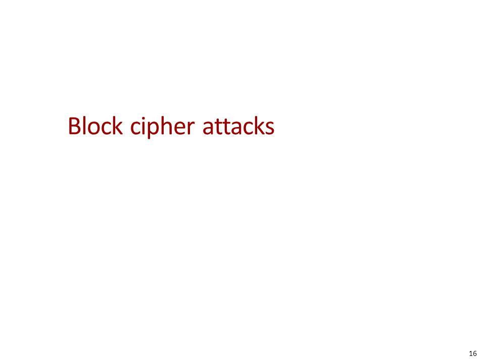 Block cipher attacks 16