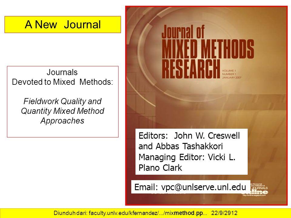 15 Editors: John W. Creswell and Abbas Tashakkori Managing Editor: Vicki L.
