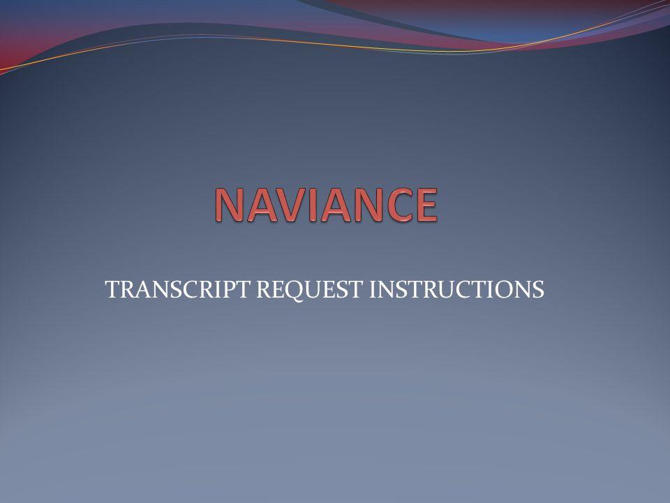 TRANSCRIPT REQUEST INSTRUCTIONS