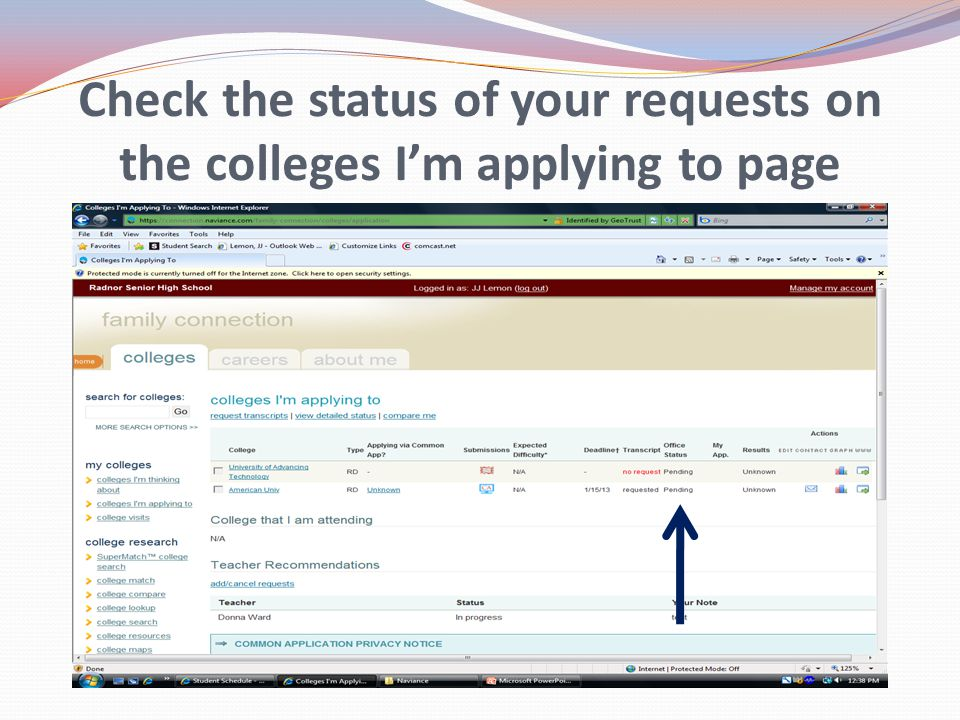 Check the status of your requests on the colleges I'm applying to page