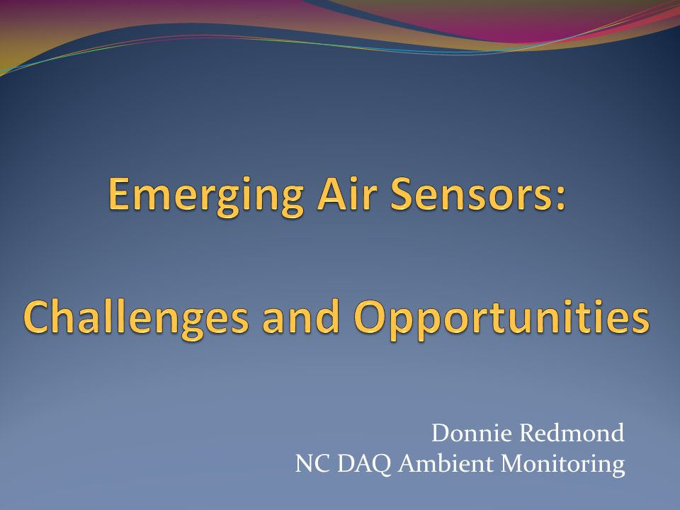 Donnie Redmond NC DAQ Ambient Monitoring