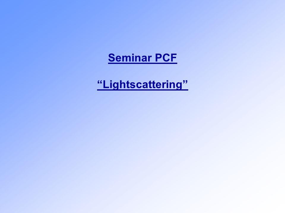 Seminar PCF Lightscattering