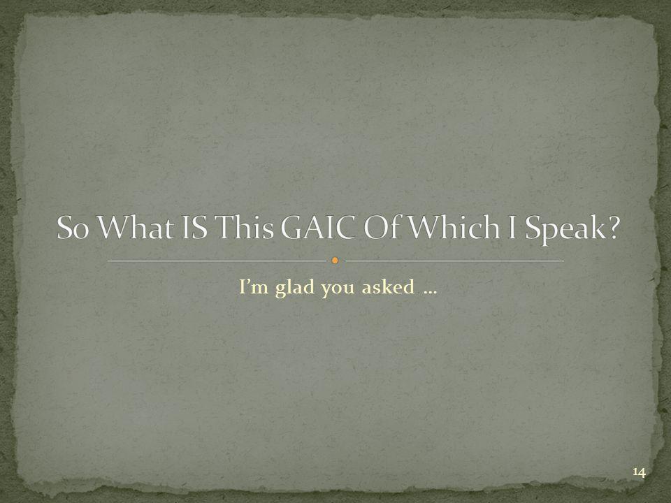 I'm glad you asked … 14