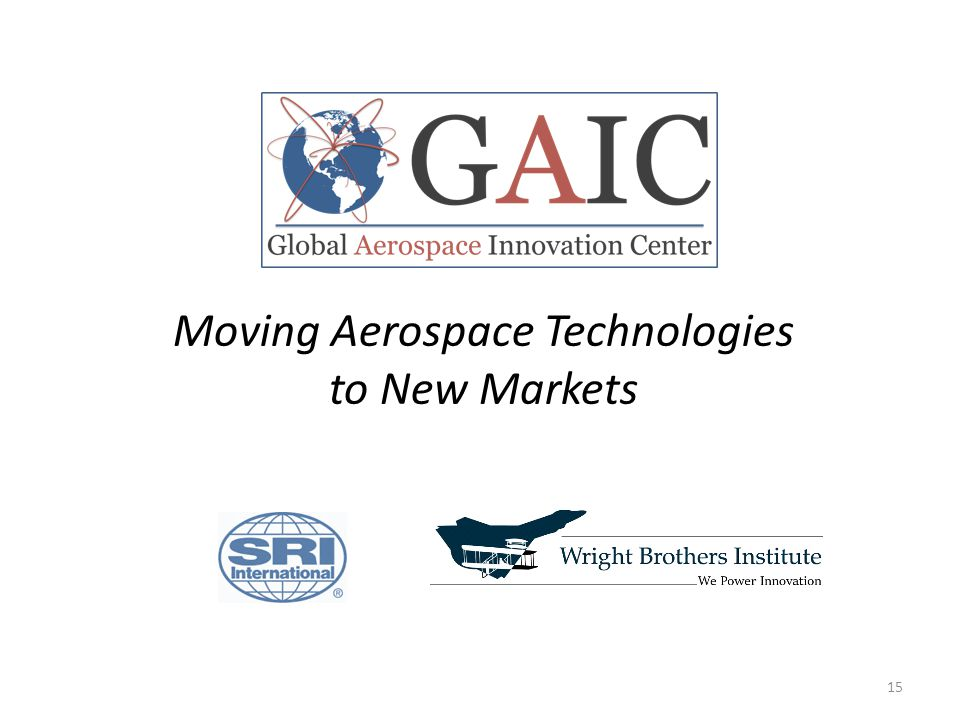 Moving Aerospace Technologies to New Markets 15