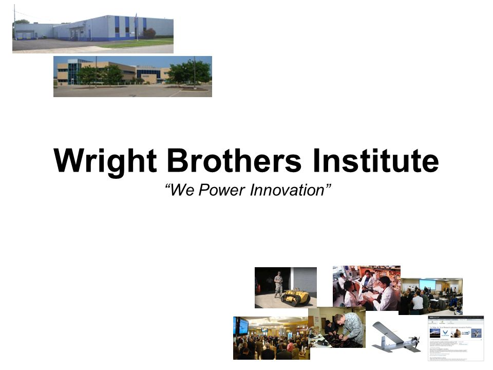 Wright Brothers Institute We Power Innovation