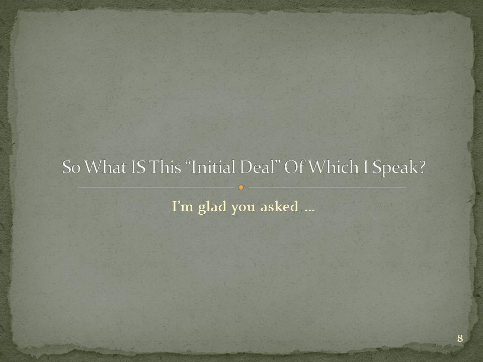 I'm glad you asked … 8