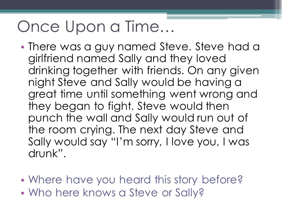 Once Upon a Time… There was a guy named Steve.