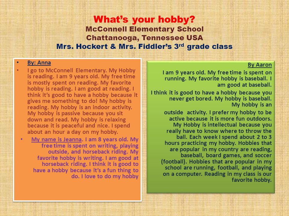 What's your hobby.McConnell Elementary School Chattanooga, Tennessee USA Mrs.