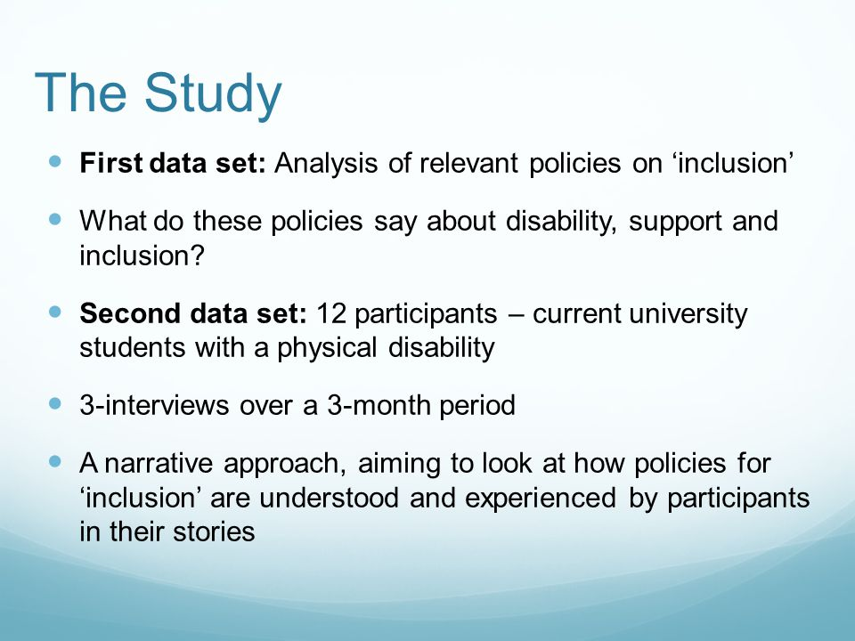 The Study First data set: Analysis of relevant policies on 'inclusion' What do these policies say about disability, support and inclusion.
