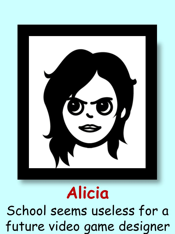 Alicia School seems useless for a future video game designer