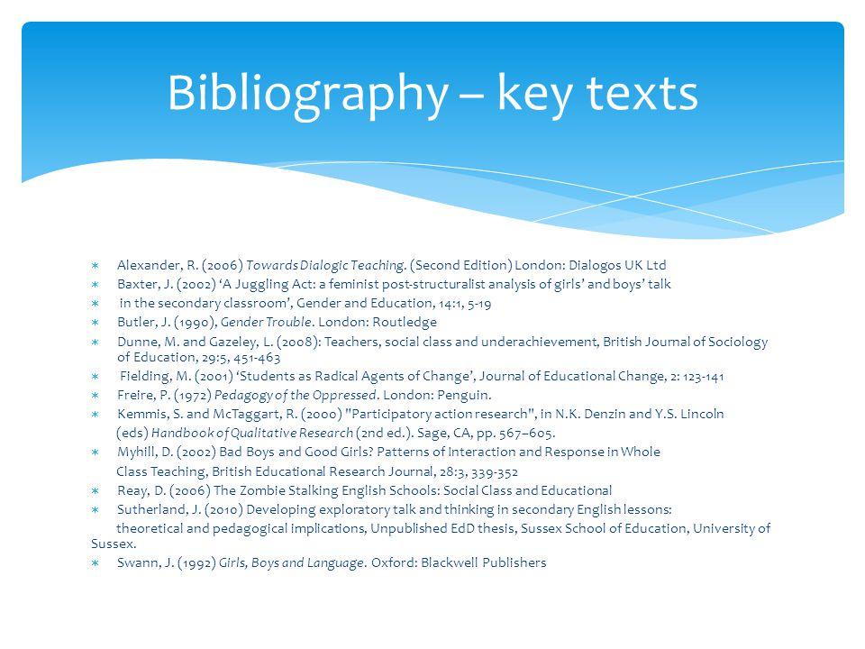  Alexander, R. (2006) Towards Dialogic Teaching.