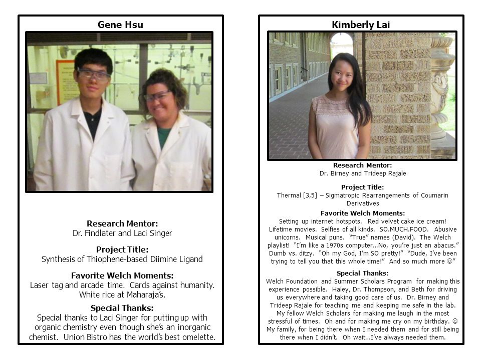 Kimberly Lai Research Mentor: Dr. Birney and Trideep Rajale Project Title: Thermal [3,5] – Sigmatropic Rearrangements of Coumarin Derivatives Favorite