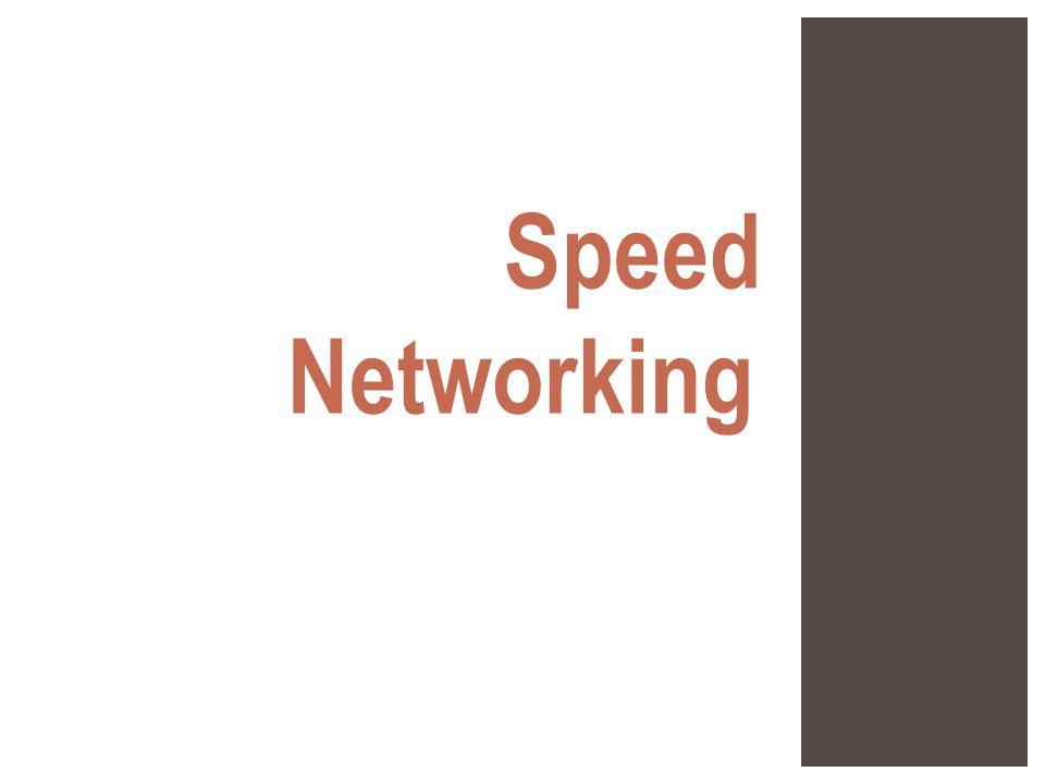 Speed Networking :