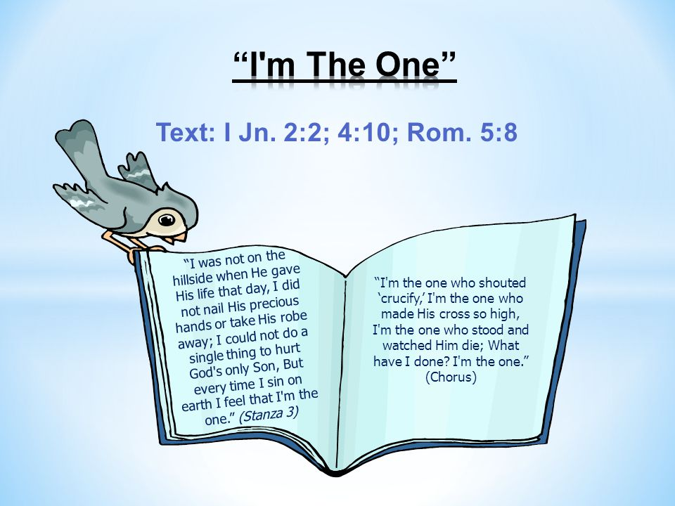 Text: I Jn. 2:2; 4:10; Rom.