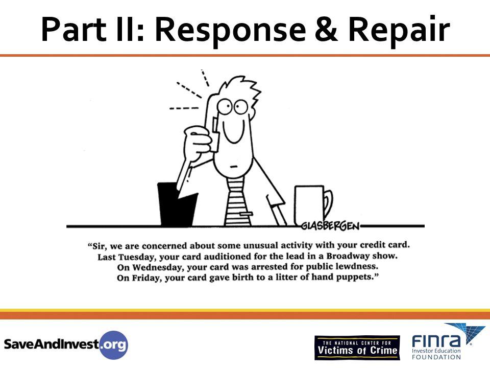 Part II: Response & Repair