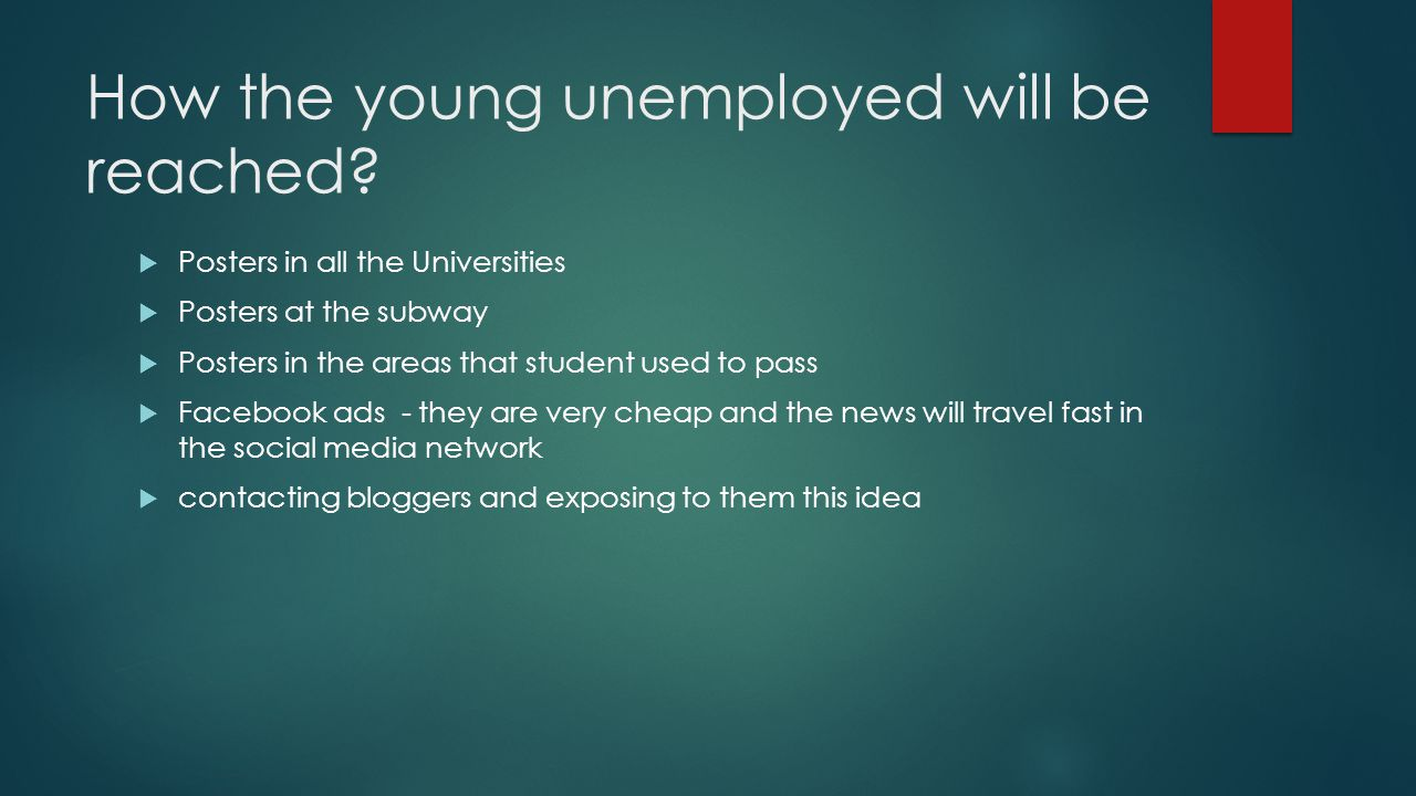 How the young unemployed will be reached.