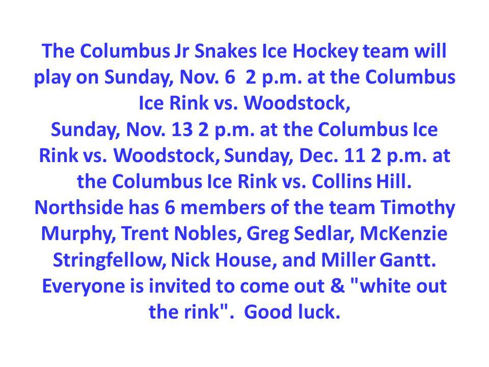 The Columbus Jr Snakes Ice Hockey team will play on Sunday, Nov.