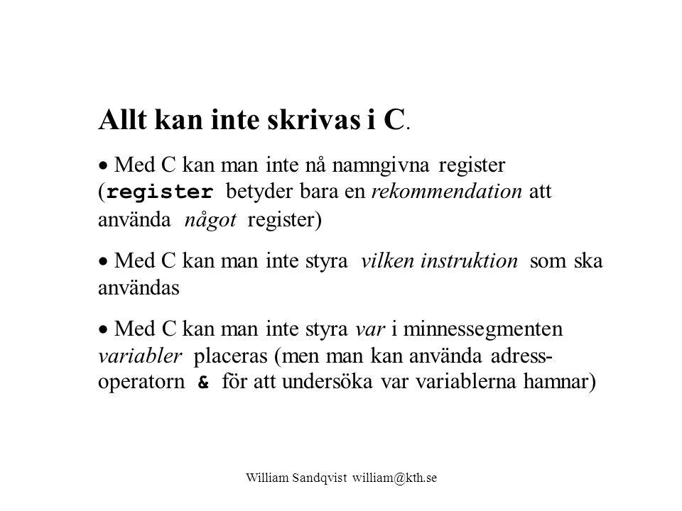 William Sandqvist william@kth.se (Primtal är bra testverktyg) Räkna primtal.