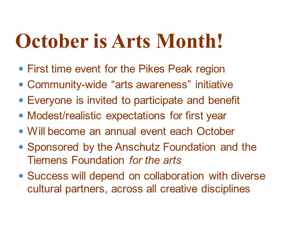 October is Arts Month.