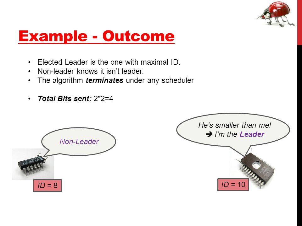 Example - Outcome ID = 8 ID = 10 Non-Leader He's smaller than me.