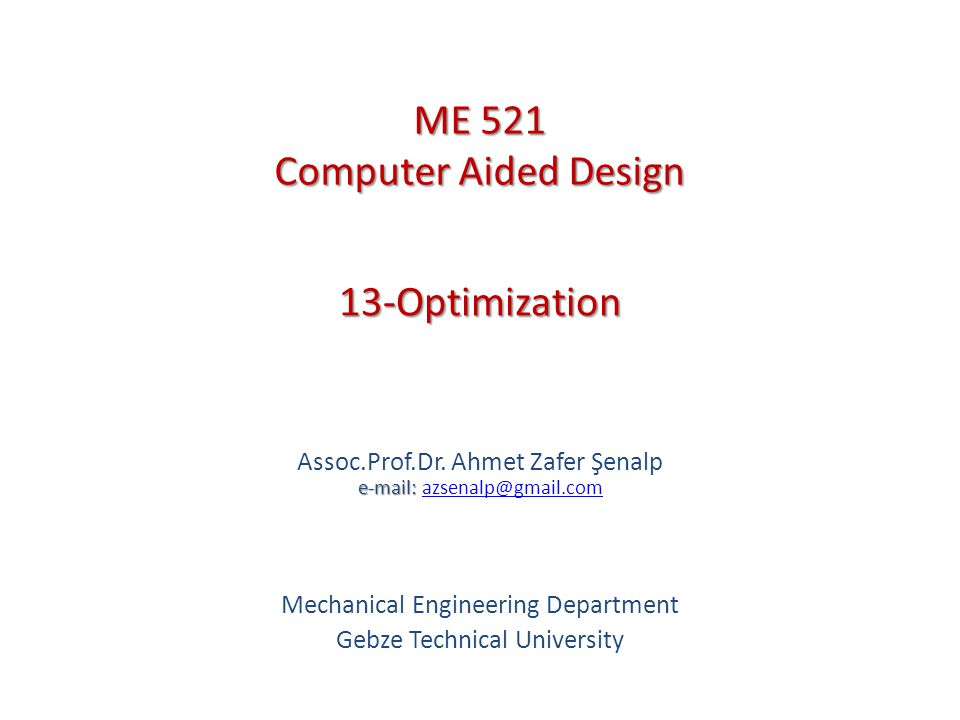 13-Optimization e-mail: Assoc.Prof.Dr.