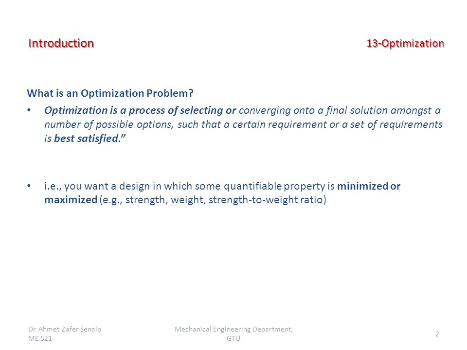13-Optimization What is an Optimization Problem.
