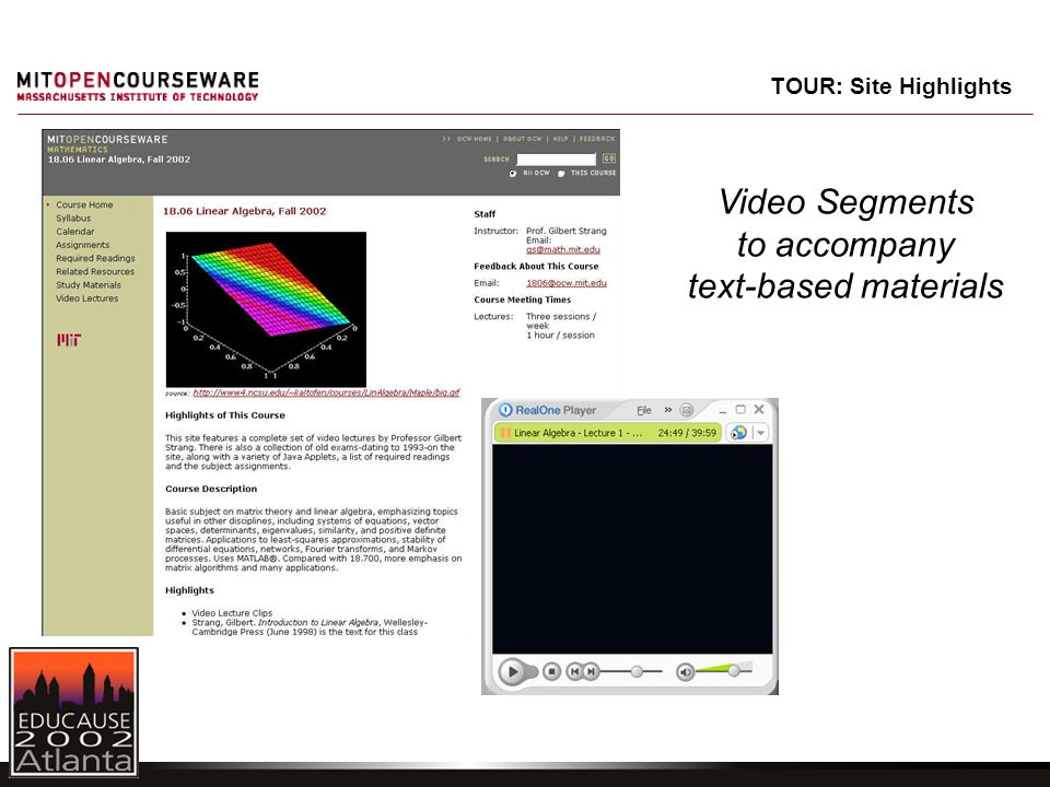 Video Segments to accompany text-based materials TOUR: Site Highlights
