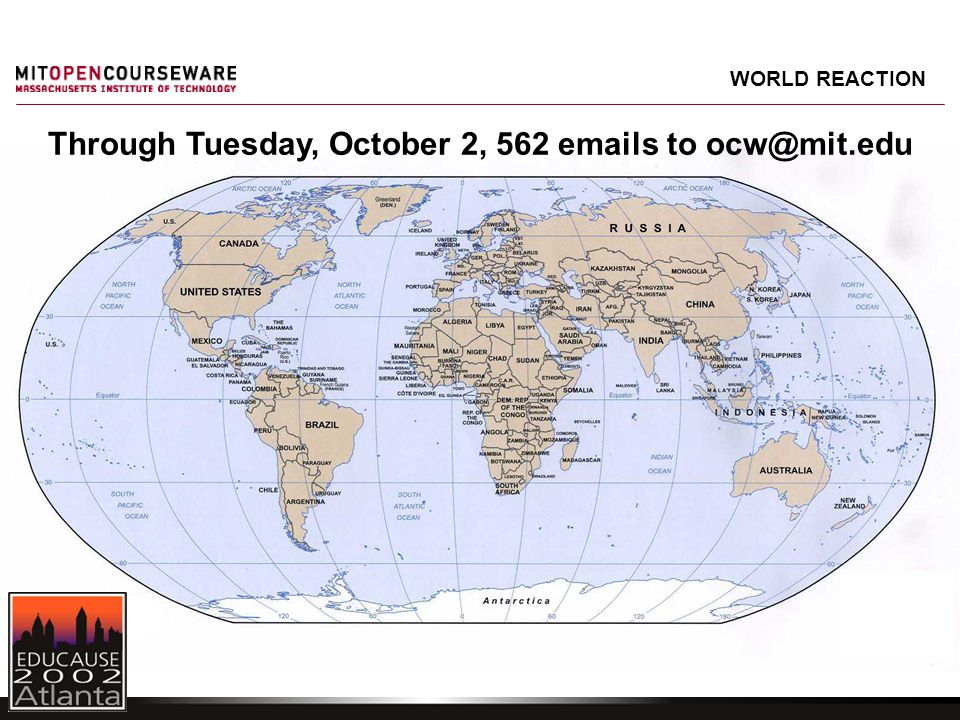 WORLD REACTION Through Tuesday, October 2, 562 emails to ocw@mit.edu