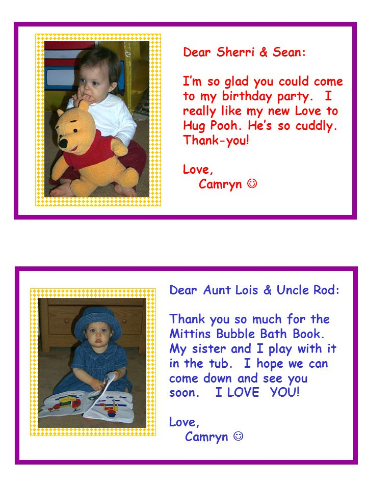 Dear Aunt Lois & Uncle Rod: Thank you so much for the Mittins Bubble Bath Book.