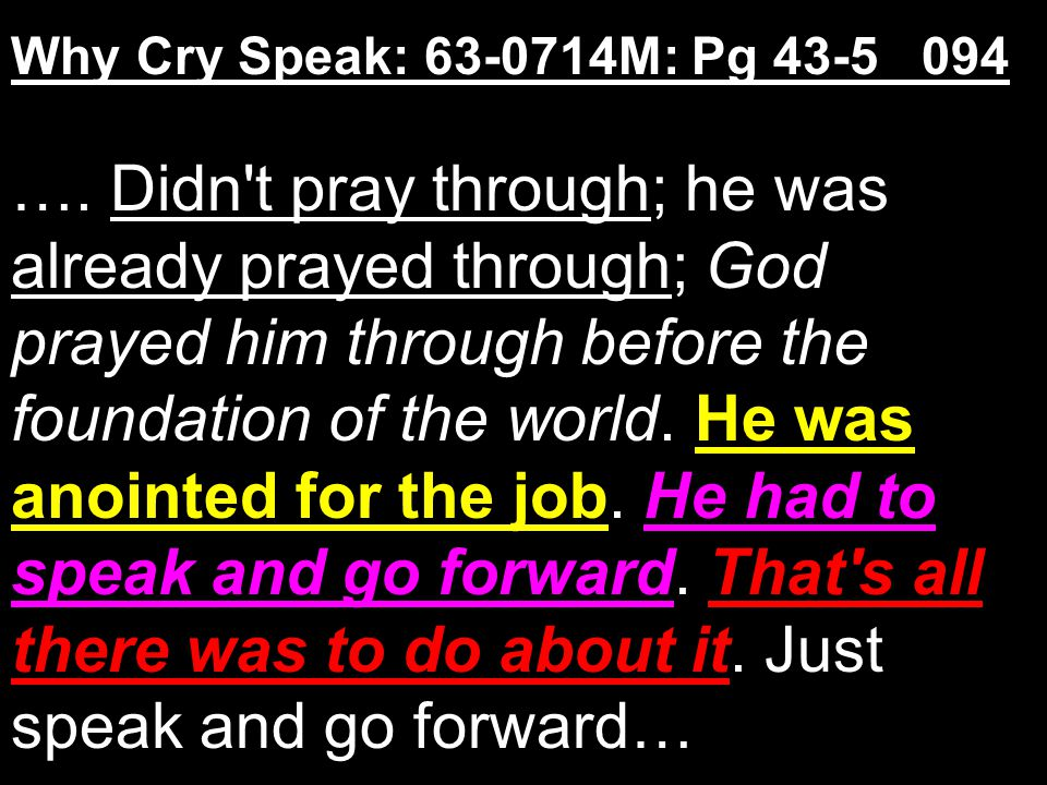 Why Cry Speak: 63-0714M: Pg 43-5 094 ….
