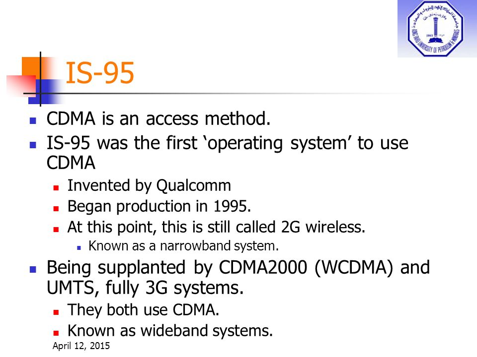 IS-95 CDMA is an access method.