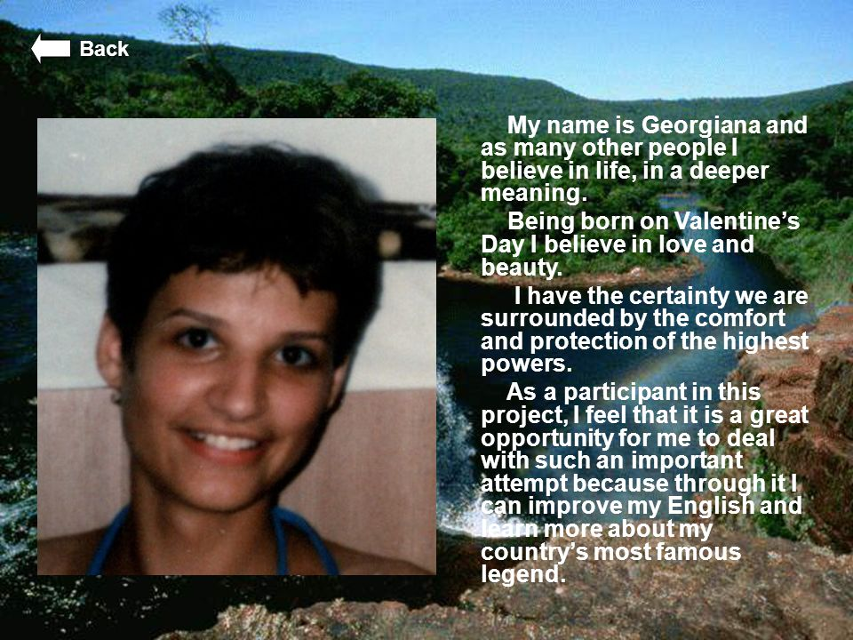 My name is Georgiana and as many other people I believe in life, in a deeper meaning. Being born on Valentine's Day I believe in love and beauty. I ha