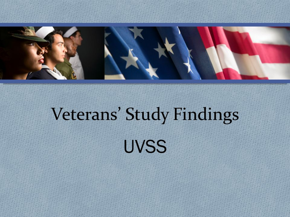 Veterans' Study Findings UVSS