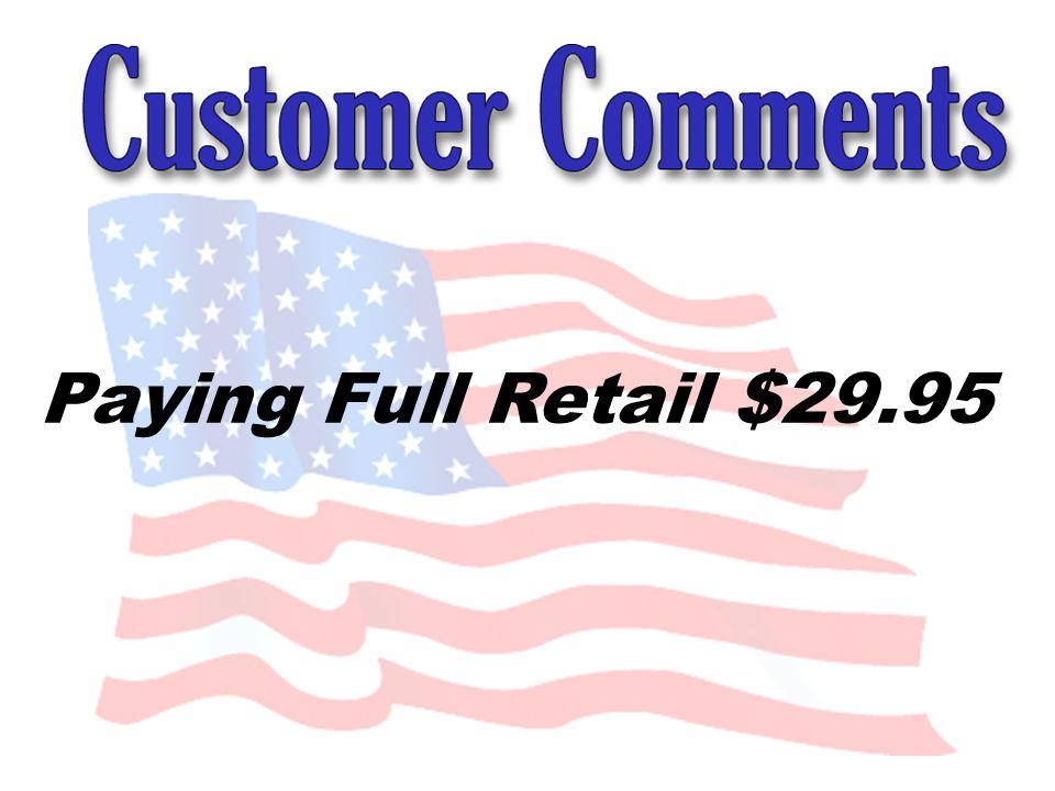 Paying Full Retail $29.95