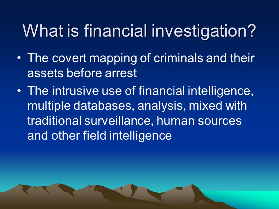 Intelligence Investigation Confiscation