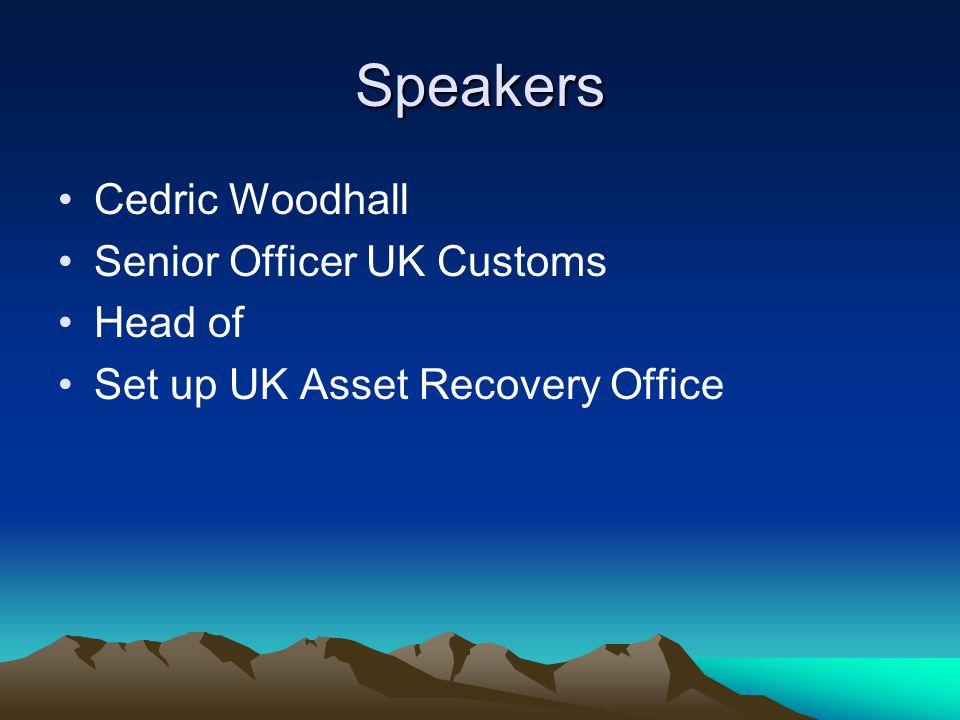 Speakers Lawrie Day Scotland Yard Detective Accredited Financial Investigator International AML adviser (Kosovo, Croatia, Albania, northern Cyprus)