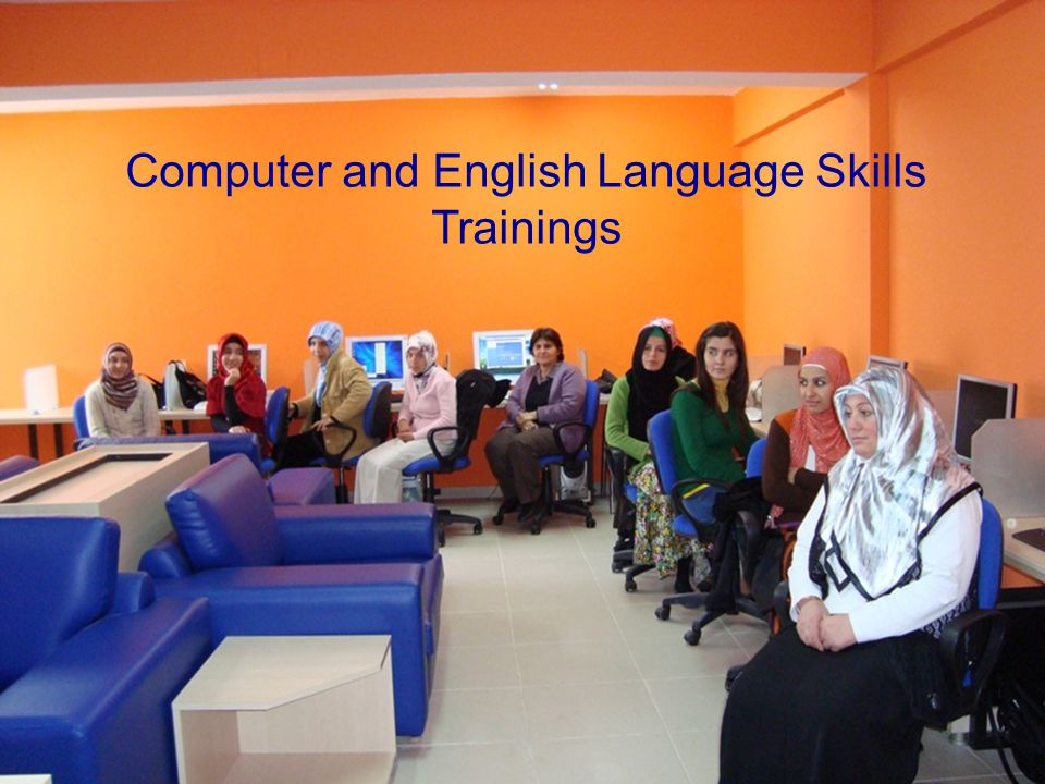Computer and English Language Skills Trainings