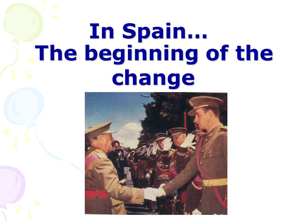 In Spain… The beginning of the change