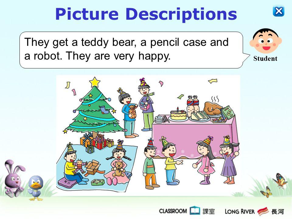 What presents do they get? Teacher Picture Descriptions