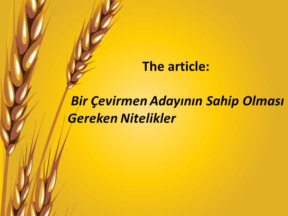 The article: Bir Çevirmen Adayının Sahip Olması Gereken Nitelikler
