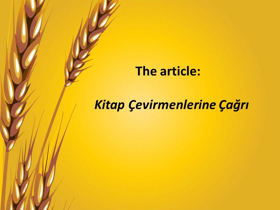 The article: Kitap Çevirmenlerine Çağrı