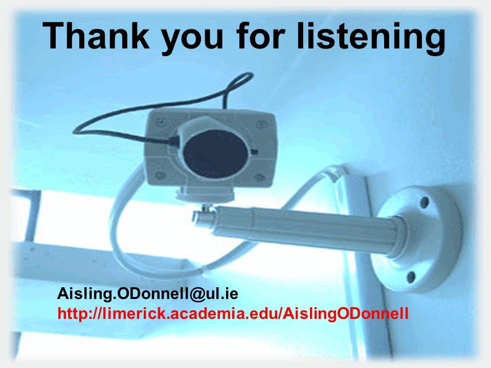 Thank you for listening Aisling.ODonnell@ul.ie http://limerick.academia.edu/AislingODonnell