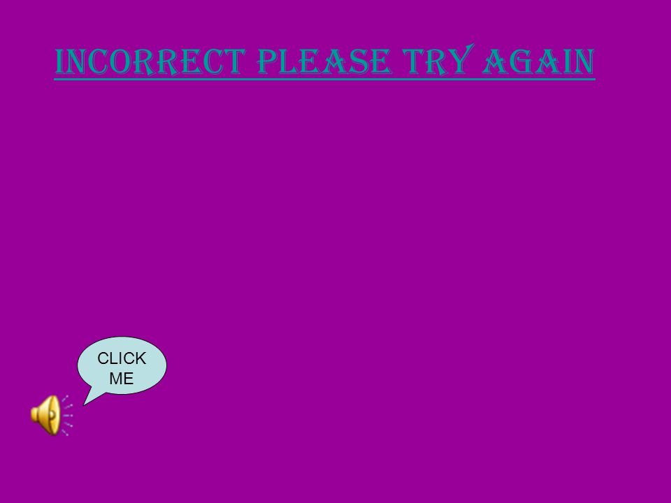 correct CLICK ME